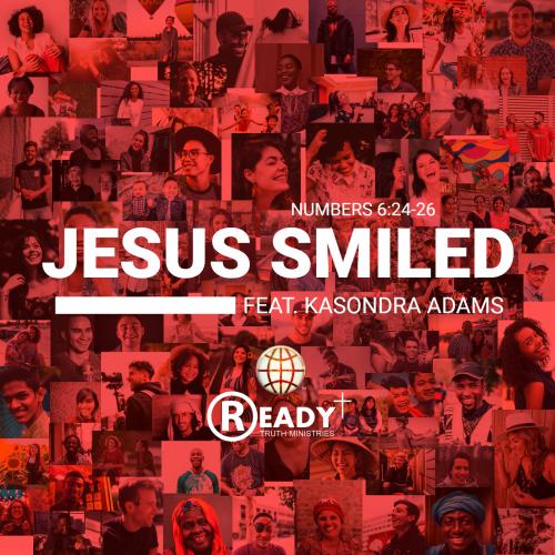 Jesus Smiled